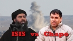 "Chapo ""The Fight is on"" ISIS!"